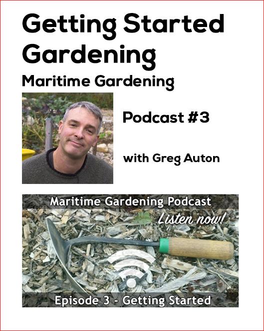 Maritime Gardening Podcast Episode 3: Getting Started Gardening