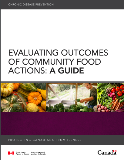 Evaluating Outcomes of Community Food Actions: A Guide