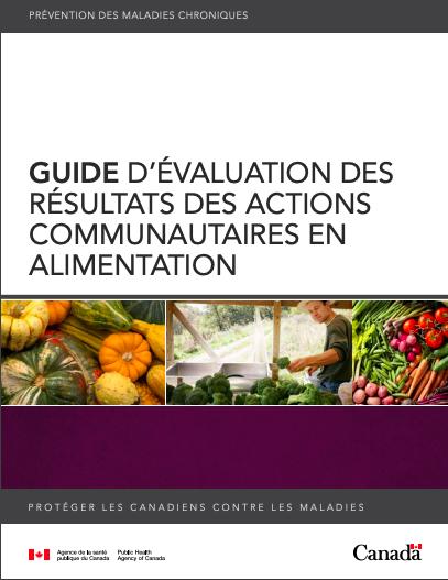 Guide d'évaluation des résultats des actions communautaires en alimentation