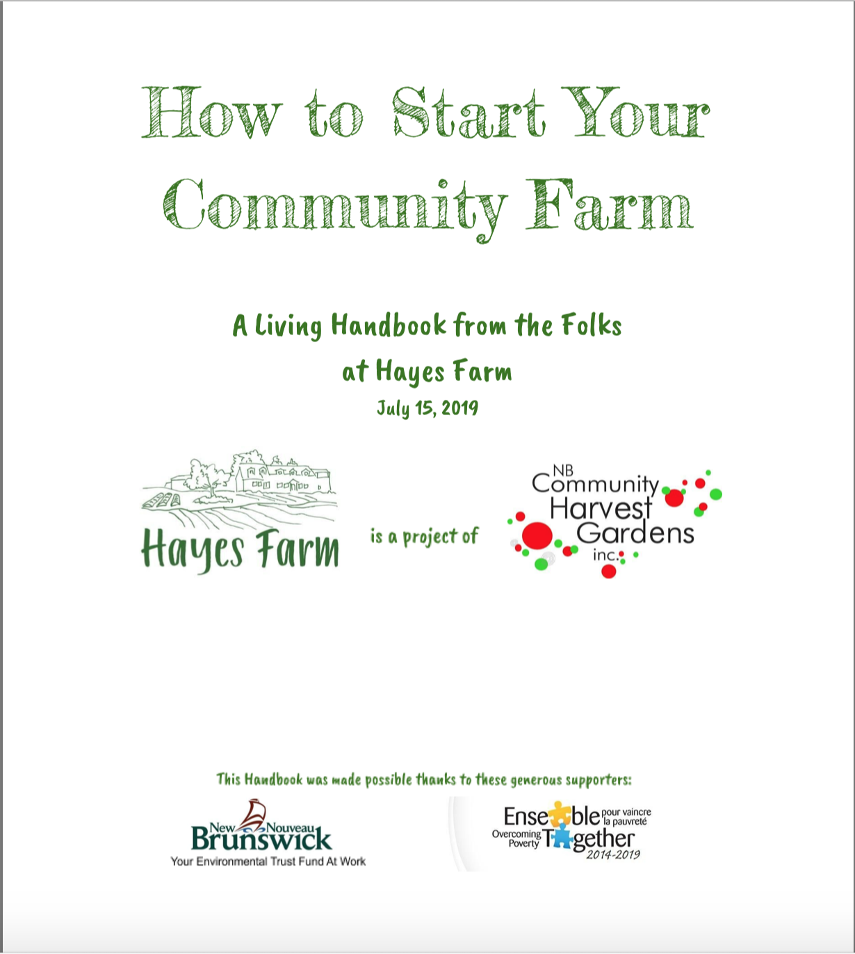 How to Start Your Community Farm: A Living Handbook from the Folks at Hayes Farm