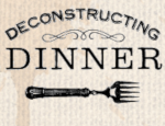 Deconstructing Dinner: Radio Archives