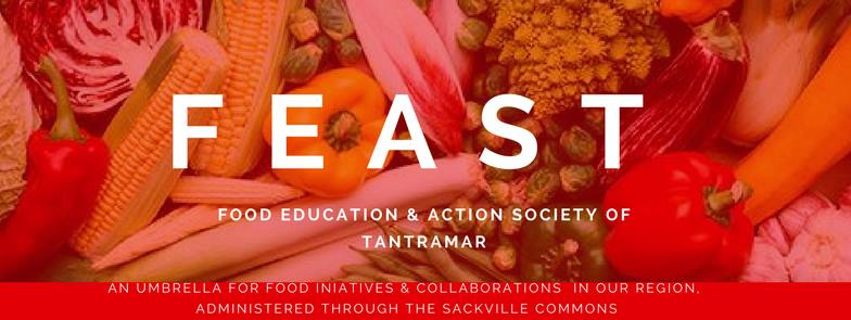 The Food Education & Action Society of Tantramar (FEAST)