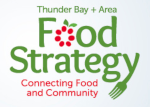 Thunder Bay + Area Food Strategy: Connecting Food and Community